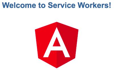 angular 日本語ドキュメンテーション service workerを始める
